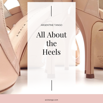 Argentine Tango: All About the Heels