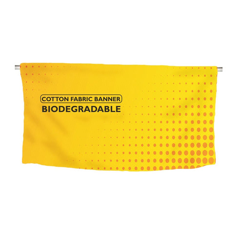 Bio-degradable Cotton Fabric Banner
