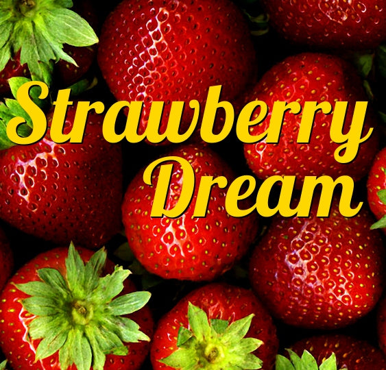 Strawberry Dream, You Won't Want To Wake Up