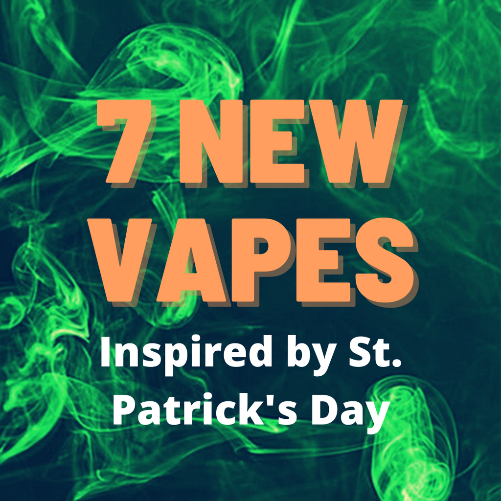 7 New - and Green - Vape Devices to Snag on St. Patrick's Day