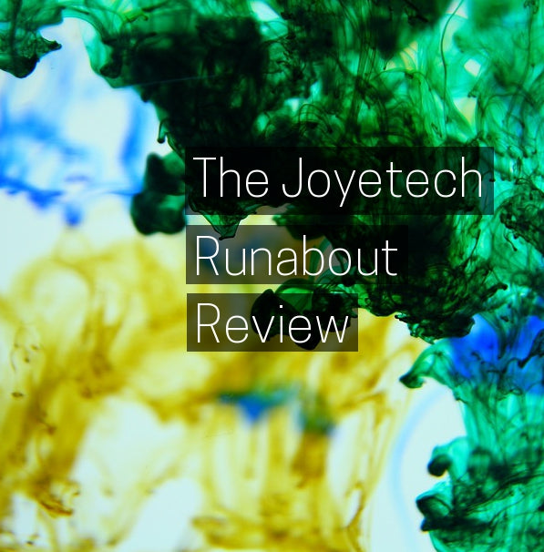 The New Joyetech Runabout: Review