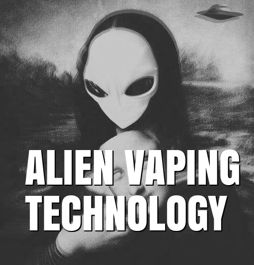 Alien Vaping Technology