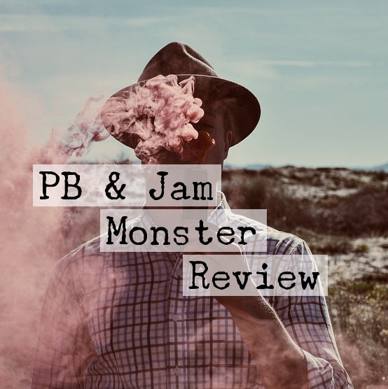 PB & Jam Monster E-Liquid Video Review