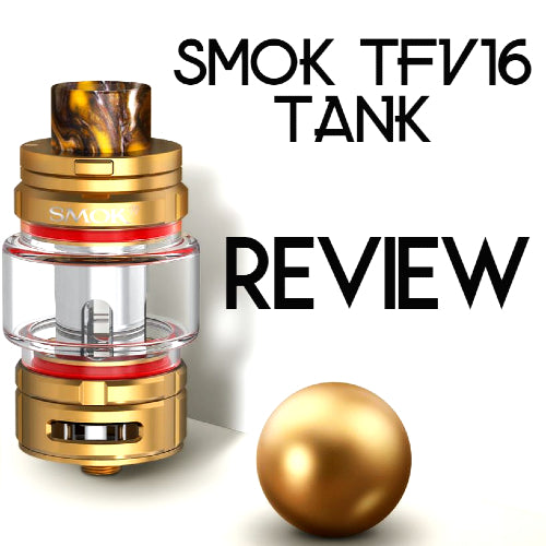 SMOK TFV16 Review, The Most Powerful Sub-Ohm Tank Ever!