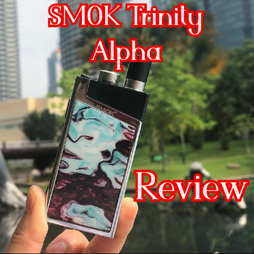 SMOK Trinity Alpha Review, A Challenger to the Orion Pod Device?