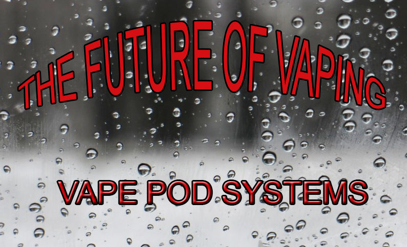 What are Vape Pods? A Guide to Pod Systems