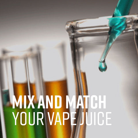Mixed and Matched Custom Vape Juice