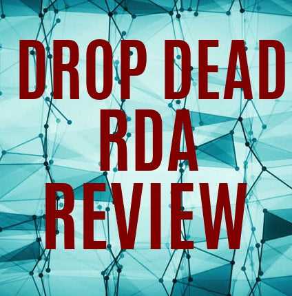 Drop Dead RDA Review