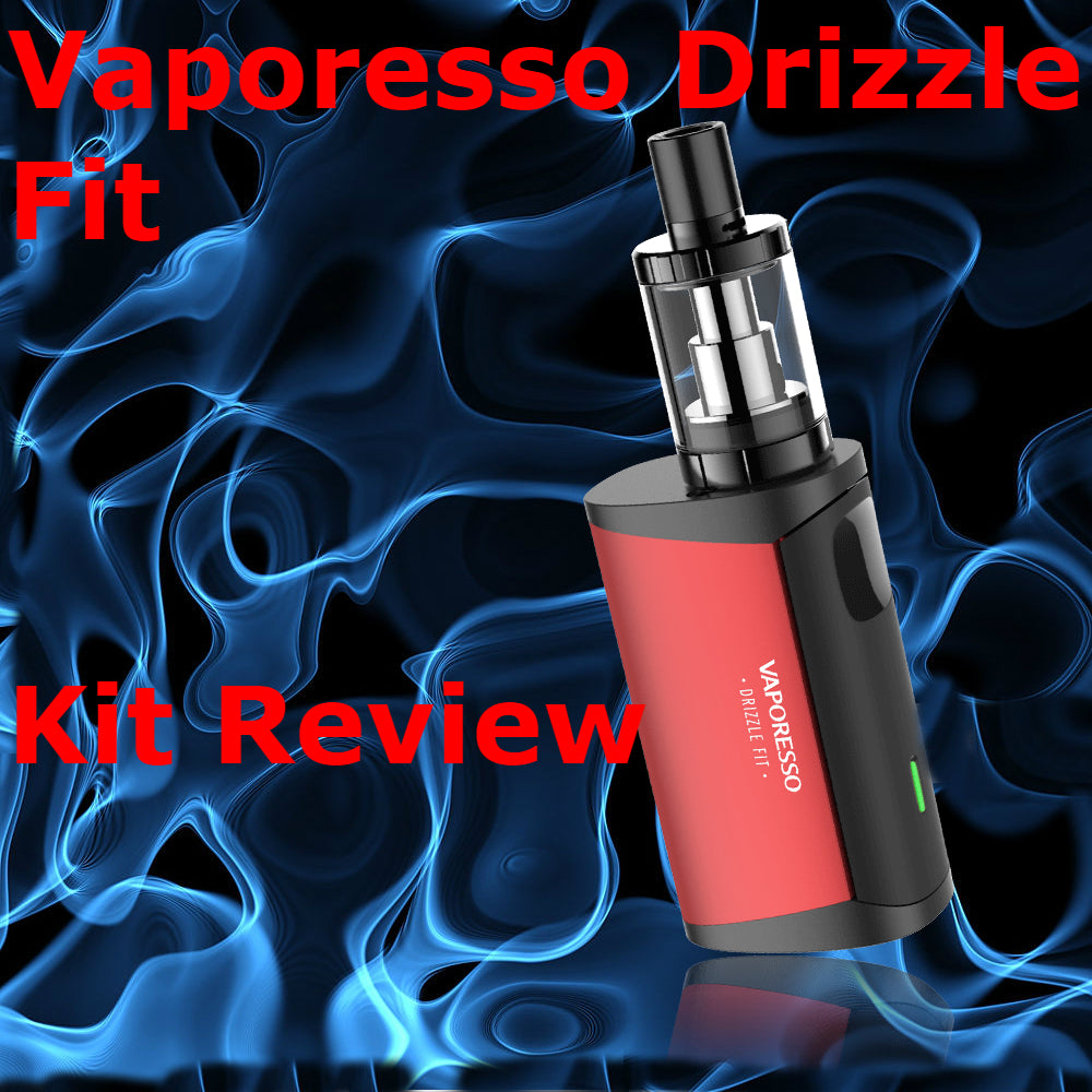 Vaporesso Drizzle Fit Kit Review, A Quick Look From EightVape Reviews