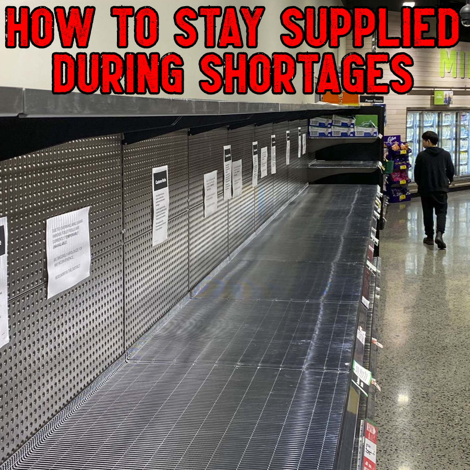 Stocking Your Supply For Shortages