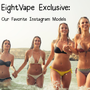 EightVape Exclusive: Our Favorite Instagram Models