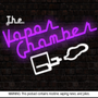 The Vapor Chamber Podcast 1: May Contain Nicotine