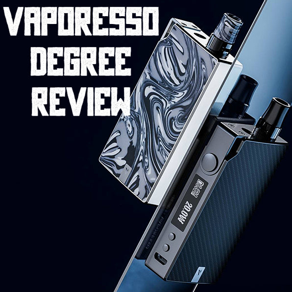 Vaporesso Degree Review