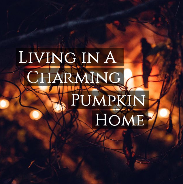 Pumpkin Carving: Home Sweet Pumpkin Home