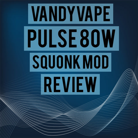 vandy vape pulse review
