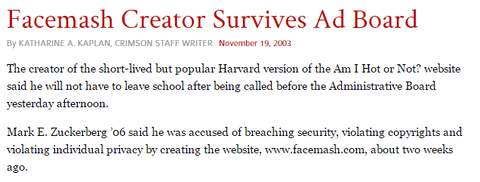 http://www.thecrimson.com/article/2003/11/19/facemash-creator-survives-ad-board-the/