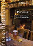 Yorkshire Dales Pub Walks: Top 10 Walks Series (Yorkshire Dales: Top 10 Walks)