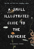 A Small Illustrated Guide To The Universe