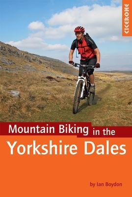 Mountain Biking In The Yorkshire Dales - Cicerone