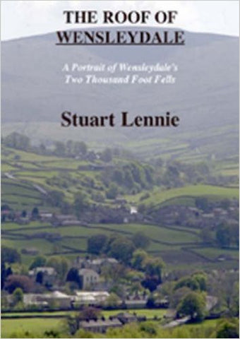 The Roof of Wensleydale.  By Stuart Lennie.