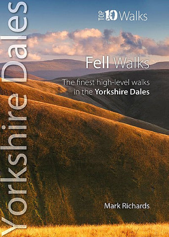 Yorkshire Dales - Top 10 Fell Walks