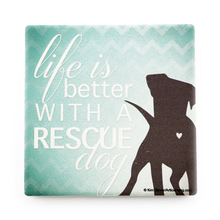 Better With A Rescue Dog Coaster