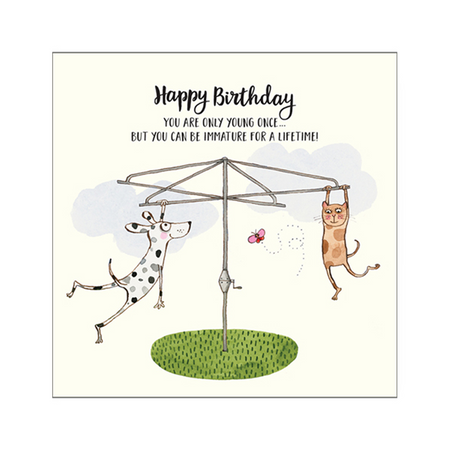 Happy Birthday You are Only Young Once Card