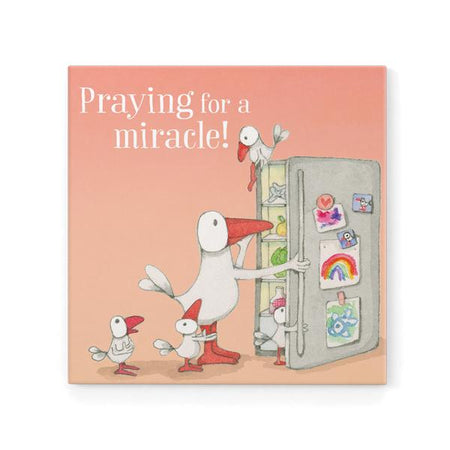 Praying For A Miracle Magnet