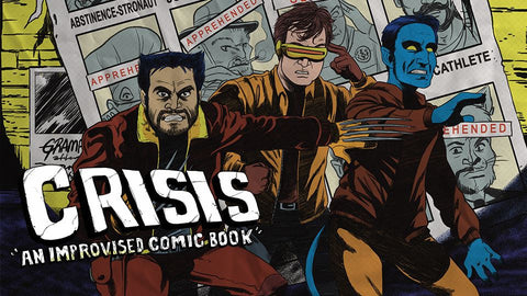 Crisis: An Improvised Comic Book