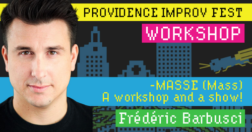 Frédéric Barbusci: MASSE (Mass) A workshop and a show!  Saturday, September 14, 3:30-6:15pm downstairs at Local 121 at 121 Washington