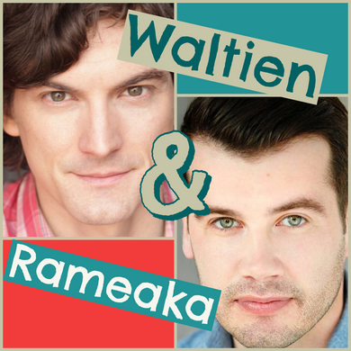 Waltien and Rameaka