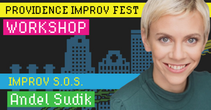 Andel Sudik - Improv S.O.S. - Saturday, September 14,  12:45-3:15pm AS220 Blackbox