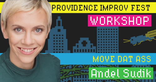 Andel Sudik - Move Dat Ass - Sunday, September 15, 10-12:45pm AS220 Blackbox