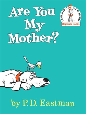 Are You My Mother's Children's Book