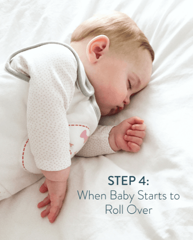 step 4 when baby starts to roll over transition plan