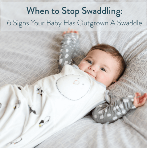 when to stop swaddling 6 signs your baby has outgrown a swaddle