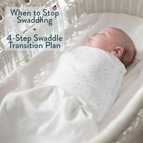 when to stop swaddling and swaddle transition plan