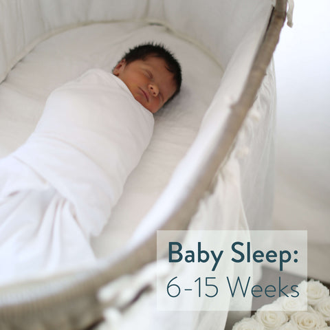 how long baby should sleep 6-15 weeks