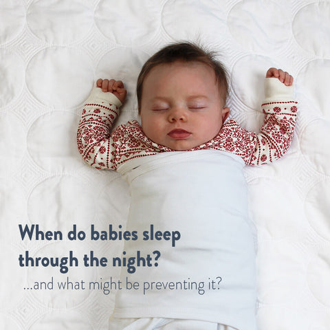 When do babies sleep through the night? And what might be preventing it?