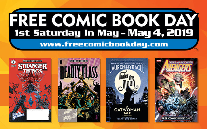 Free Comic Book Day - First Saturday In May (Saturday May 4th) www.freecomicbookday.com