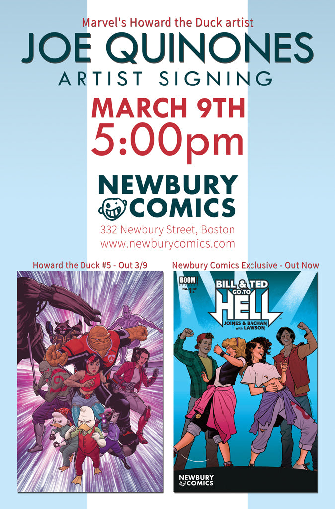 Joe Quinones Artist Signing March 9th at 5:00 PM - Newbury Comics: Newbury St. Boston, MA location