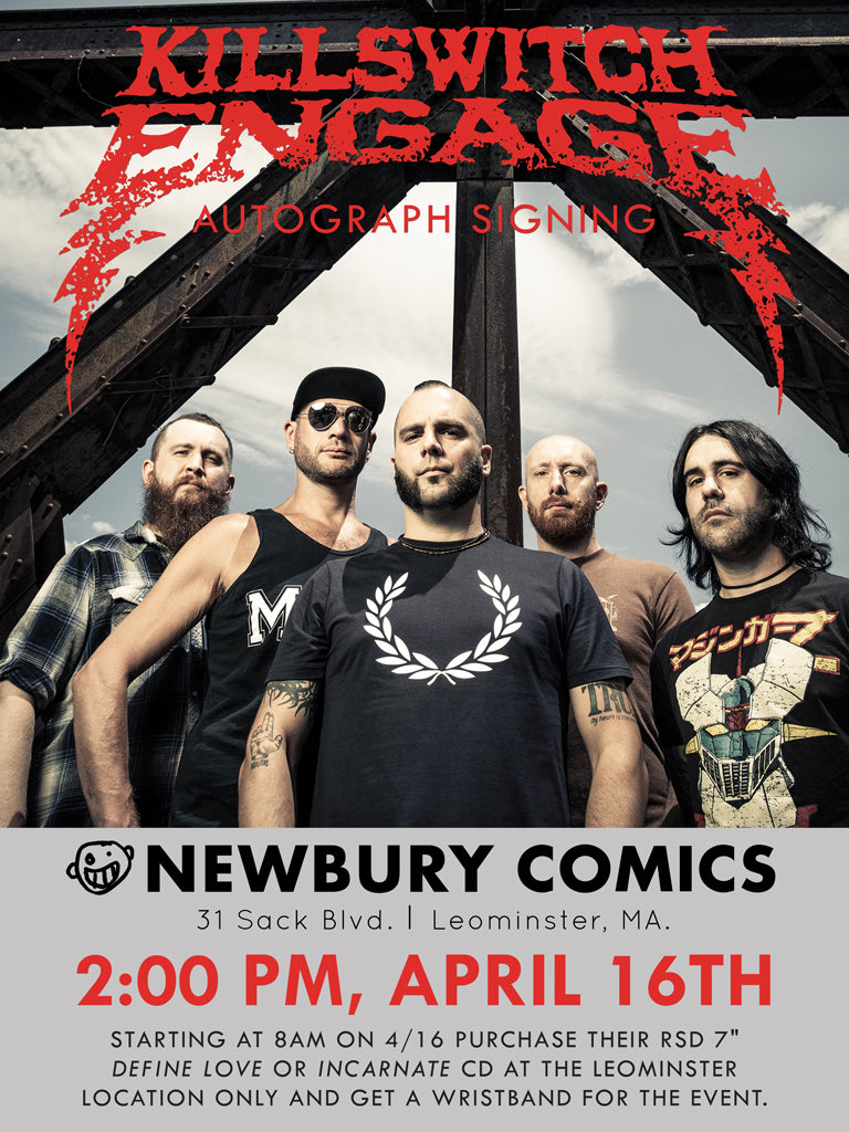 Killswitch Engage Autograph Signing April 16th at 2:00 PM - Newbury Comics: Leominster, MA location