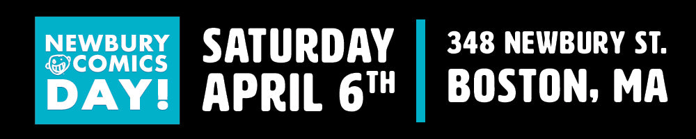 Newbury Comics Day - Saturday April 6th, 2019 - 348 Newbury St Boston, MA