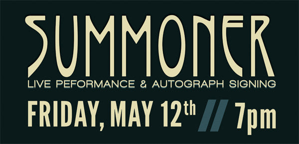 Summoner Live Performance & Autographed Signing