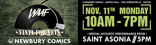 WAAF Vinyl For Vets Live Broadcast & Saint Asonia Live Performance Natick MA location November 11th @ 10AM-7PM