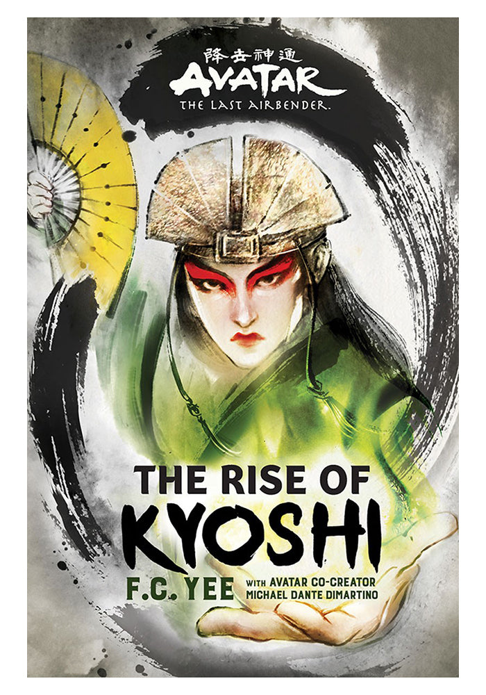 AVATAR Avatar The Last Airbender: The Rise of Kyoshi Hardcover