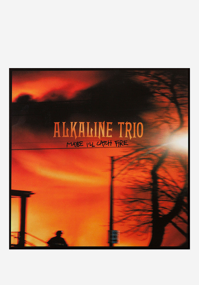 ALKALINE TRIO Maybe I'll Catch Fire LP