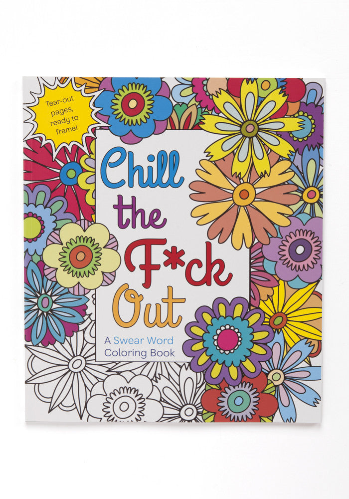 HANNAH CANER Chill The Fuck Out Adult Coloring Book