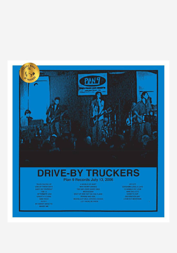 DRIVE-BY TRUCKERS Plan 9 Records July 13, 2006 3LP