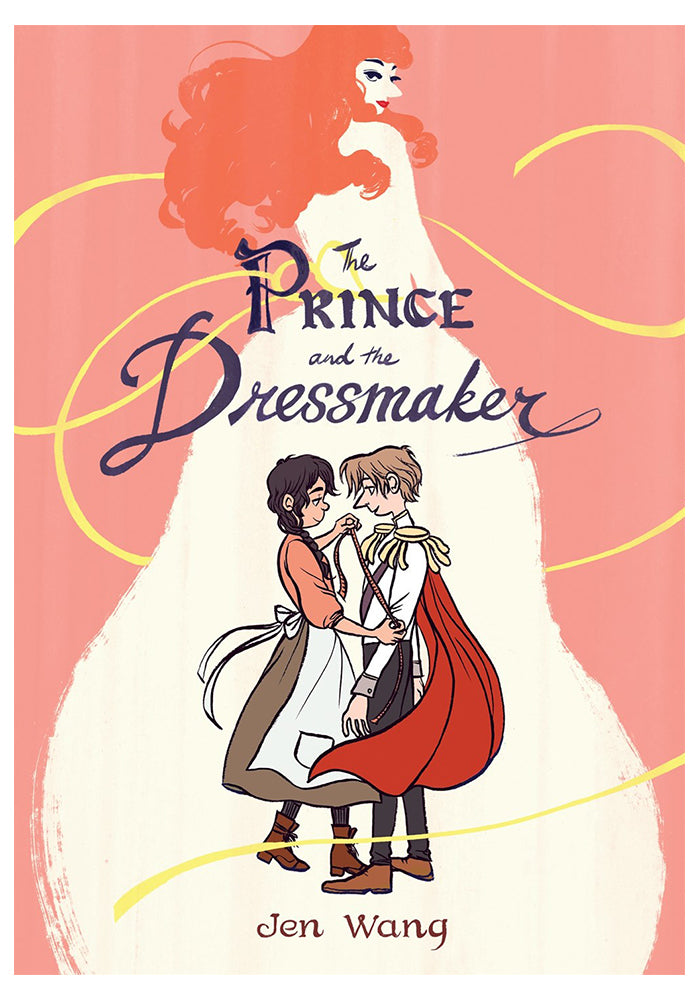 FIRST SECOND The Prince and the Dressmaker Graphic Novel